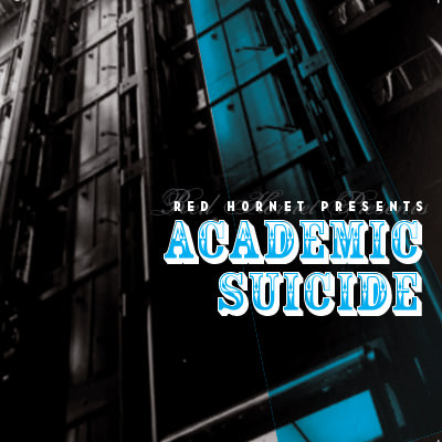 RED HORNET - academic suicide